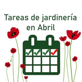 Tareas de jardinería en abril